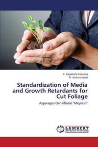 Standardization of Media and Growth Retardants for Cut Foliage