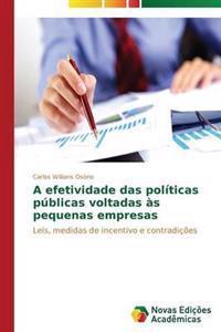 A Efetividade Das Politicas Publicas Voltadas as Pequenas Empresas