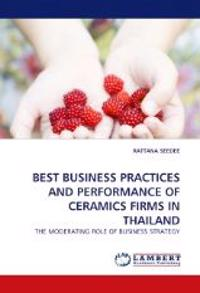 Best Business Practices and Performance of Ceramics Firms in Thailand