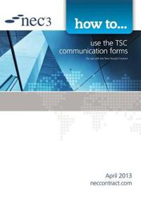 How to use the TSC communication forms