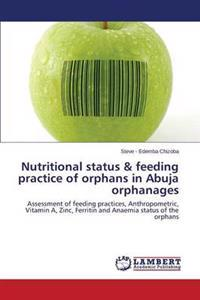 Nutritional Status & Feeding Practice of Orphans in Abuja Orphanages