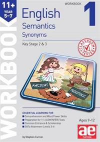 11+ Semantics Workbook 1 - Synonyms