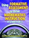 Using Formative Assessment to Drive Mathematics Instruction in Grades PreK-2