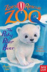 Zoes rescue zoo: the pesky polar bear
