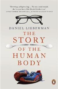 Story of the human body - evolution, health and disease