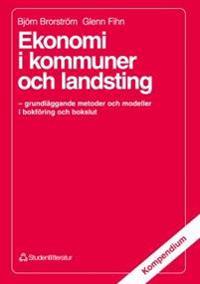 Ekonomi i kommuner och landsting - - grundläggande metoder och modeller i bokföring och bokslut