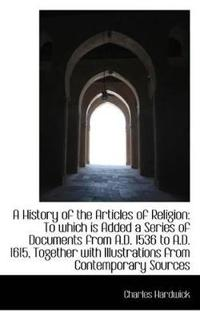 A History of the Articles of Religion