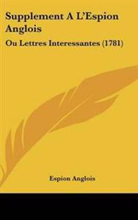 Supplement a L'espion Anglois