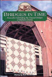 Bridges in Time: Keepsakes Celebrating the Covered Bridges of Madison County