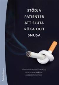 Stödja patienter att sluta röka och snusa : rådgivning om tobak och avvänjning