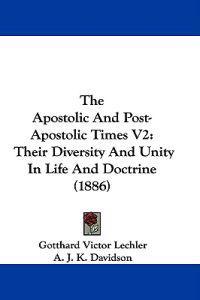 The Apostolic and Post-apostolic Times