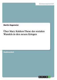 Uber Mary Kaldors These Des Sozialen Wandels in Den Neuen Kriegen