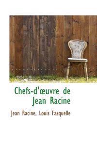 Chefs-d'uvre De Jean Racine