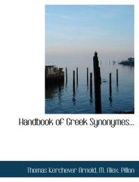 Handbook of Greek Synonymes...