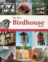 The New Birdhouse Book