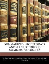 Summarized Proceedings and a Directory of Members, Volume 58