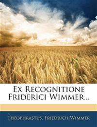 Ex Recognitione Friderici Wimmer...