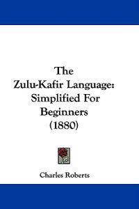 The Zulu-kafir Language