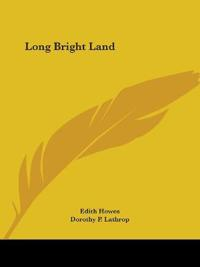 Long Bright Land 1929