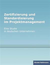 Zertifizierung Und Standardisierung Im Projektmanagement