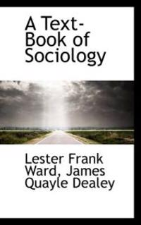 A Text-Book of Sociology