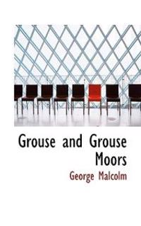 Grouse and Grouse Moors
