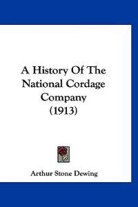 A History of the National Cordage Company
