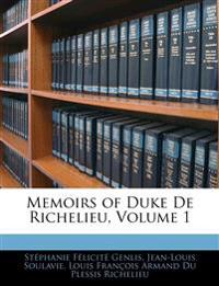 Memoirs of Duke De Richelieu, Volume 1