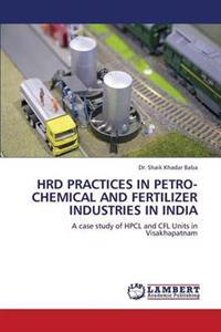Hrd Practices in Petro-Chemical and Fertilizer Industries in India