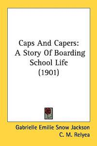Caps And Capers