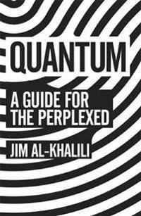 Quantum - a guide for the perplexed