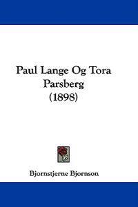 Paul Lange Og Tora Parsberg