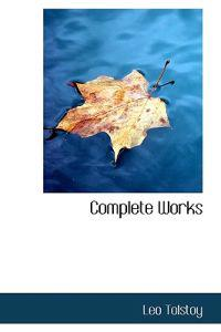 Complete Works of Lyof N. Tolstoi, Volume IX