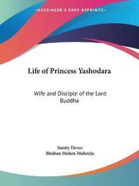 Life of Princess Yashodara