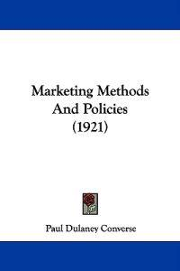 Marketing Methods and Policies