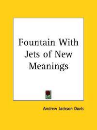 Fountain With Jets of New Meanings 1870
