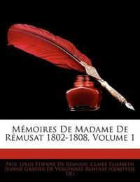 M Moires de Madame de R Musat 1802-1808, Volume 1