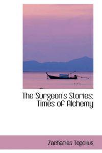 The Surgeon's Stories