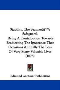 Stability, the Seaman's Safeguard