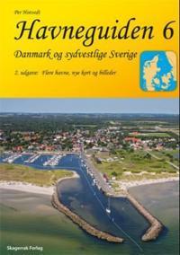 Havneguiden 6. Danmark og sydvestlige Sverige
