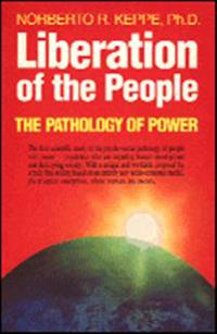 Liberation of the people - the Pathology of Power