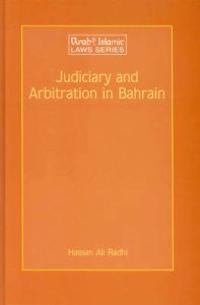 Judiciary and Arbitration in Bahrain