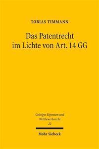 Das Patentrecht Im Lichte Von Art. 14 Gg