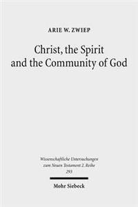 Christ, the Spirit and the Community of God: Essays on the Acts of the Apostles
