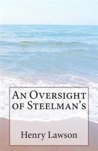 An Oversight of Steelman's