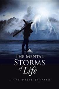 The Mental Storms of Life
