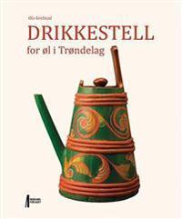 Drikkestell for øl i Trøndelag - Ola Grefstad | Ridgeroadrun.org