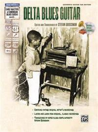 Delta Blues Guitar [With CD (Audio)]