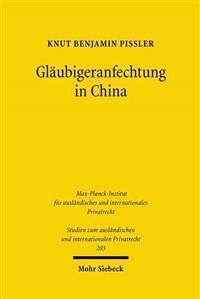Glaubigeranfechtung in China: Eine Rechtshistorisch-Rechtsvergleichende Untersuchung Zur Rechtstransplantation