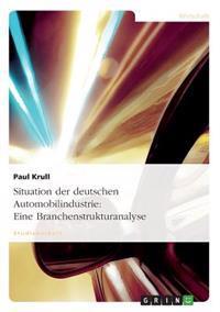 Situation Der Deutschen Automobilindustrie